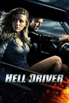 Hell Driver (2011) Streaming VF