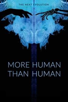 More Human Than Human 2018