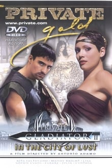 18+ The Private Gladiator 2 In the City of Lust (2002) English x264 DVDRip 480p [410MB] mkv
