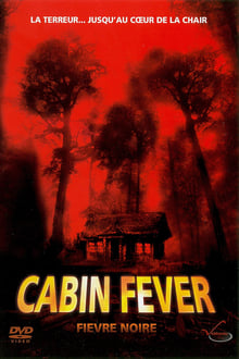 Cabin Fever Streaming VF