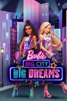 Barbie Big City Big Dreams 2021