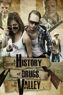 A Short History of Drugs in the Valley (2016)