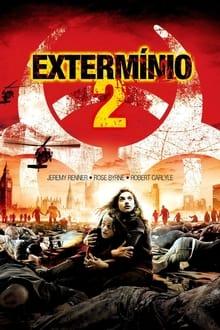 Extermínio 2 Dublado