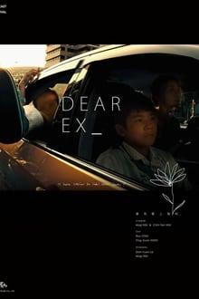Dear Ex (Todo para mi ex) (2018)