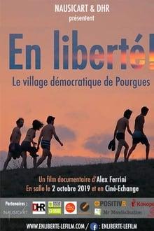 En liberté! le village démocratique de Pourgues (2019)