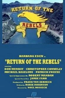 Return of the Rebels