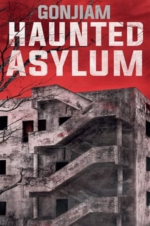 Gonjiam: Haunted Asylum (2018)