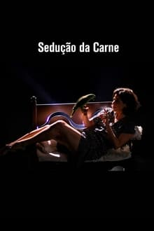 Sedução da Carne Torrent (2019) Nacional WEB-DL 1080p – Download
