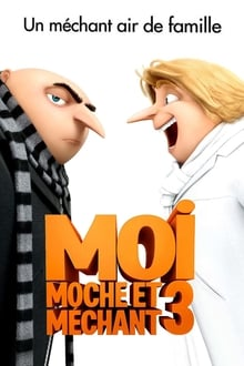 Moi, moche et méchant 3 Film Complet en Streaming VF
