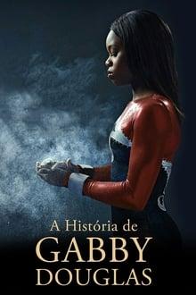 A História de Gabby Douglas Dublado