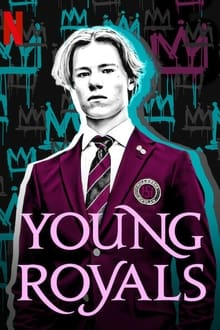 Young Royals – Todas as Temporadas – Dublado / Legendado