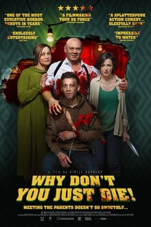 Why Don`t You Just Die! (2018)