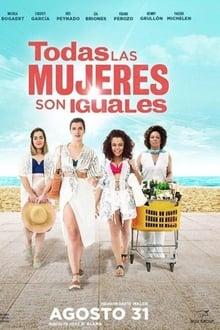 Todas las mujeres son iguales (2017)