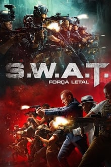 S.W.A.T.: Força Letal Torrent (2020) Dual Áudio / Dublado WEB-DL 1080p – Download