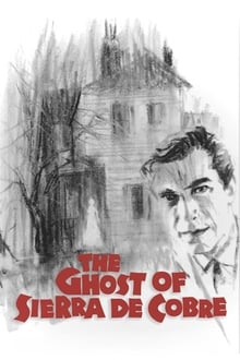 The Ghost of Sierra de Cobre