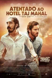 Atentado ao Hotel Taj Mahal Torrent (BluRay) 720p e 1080p Dual Áudio / Dublado – Download