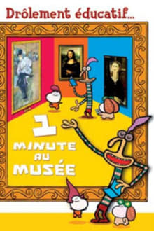 1 minute in a museum
