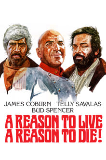 A Reason to Live, a Reason to Die