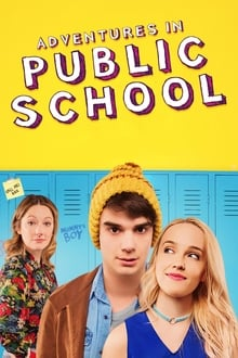 Adventures in Public School (Public Schooled) (2017)