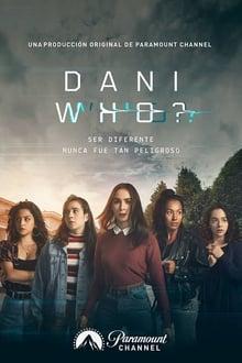 Dani Who? 1ª Temporada Completa
