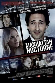 Film Manhattan Nocturne Streaming Complet - Un journaliste expérimenté est contactée par une séduisante jeune femme souhaitant qu'il...