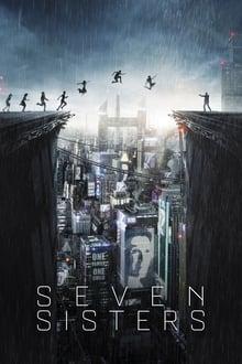 Film Seven Sisters Streaming Complet - 2073. La Terre est surpeuplée. Le gouvernement décide d'instaurer une politique d'enfant...