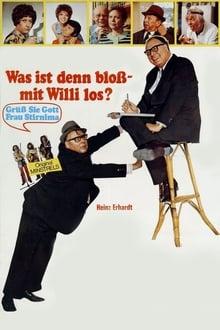 Was ist denn bloß mit Willi los?