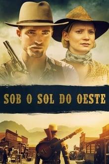 Sob o Sol do Oeste Torrent (2019) Dual Áudio BluRay 720p e 1080p Dublado Download