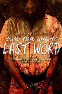 Johnny Frank Garrett's Last Word