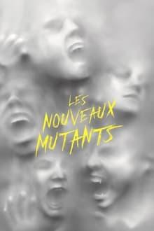 LES NOUVEAUX MUTANTS streaming VF gratuit complet