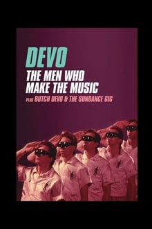 Devo: The Men Who Make The Music - Butch Devo & The Sundance Gig