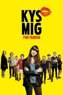 Kys Mig, For Fanden