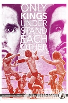 PWG: Only Kings Understand Each Other