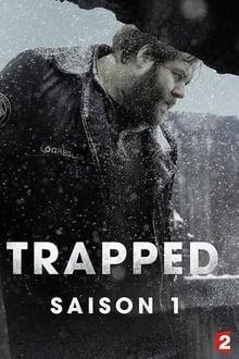 Trapped Saison 1