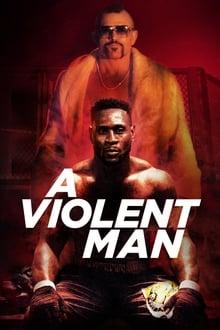 A Violent Man (2017) Dual Audio Hindi-English x264 Eng Subs WEBRip 480p [346MB] | 720p [972MB] mkv