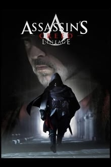 Assassins Creed: Lineage (2009)