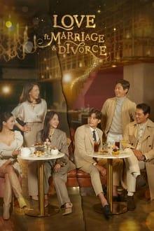 Love (ft. Marriage and Divorce) 1ª Temporada Completa