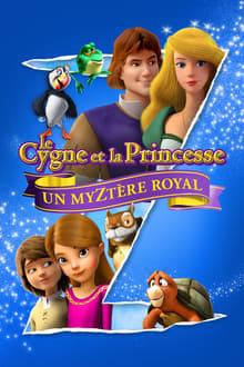 Le cygne et la princesse 8: Un myztère royal