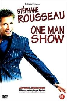 Stephane Rousseau One Man Show streaming VF