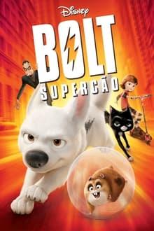 Bolt: Supercão Dublado