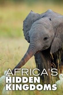 Africa's Hidden Kingdoms
