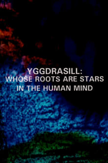 Yggdrasill: Whose Roots Are Stars in the Human Mind