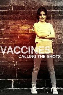 Vaccines: Calling The Shots 2014