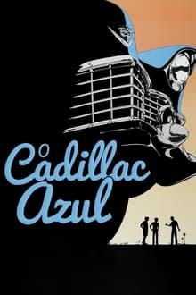 O Cadillac Azul Dublado