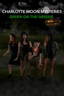Charlotte Moon Mysteries  Green on the Greens 2021