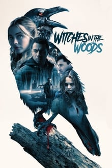 Poster Witches in the Woods Torrent