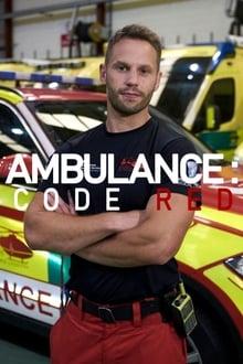 Ambulance: Code Red 1ª Temporada Completa