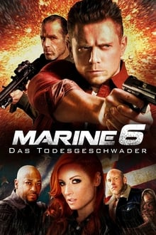 The Marine 6 (El Marine 6) (2018)