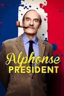 Alphonse Président Saison 1 Streaming VF