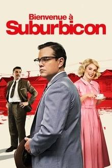 Film Bienvenue à Suburbicon Streaming Complet - Suburbicon est une paisible petite ville résidentielle aux maisons abordables et aux...